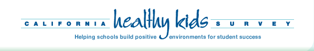 California Healthy Kids Survey - Helping schools build positive environments for student success